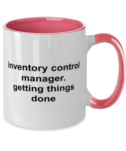 Inventory control manager funny two-tone coffee mug four colors 11oz for women and men