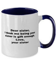 Load image into Gallery viewer, Sister to sister gift funny two-tone coffee mug four colors 11oz for women and men