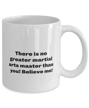 Load image into Gallery viewer, Greatest Martial arts master coffee mug cup for women or men