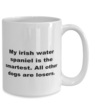 Load image into Gallery viewer, My Irish Water Spaniel is the smartest funny white coffee mug for women or men