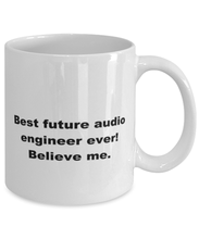 Load image into Gallery viewer, Best future Audio Programmer ever, white coffee mug for women or men