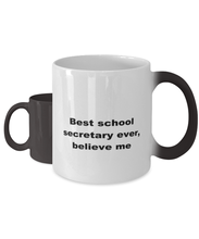 Load image into Gallery viewer, Best school secretary ever, white coffee mug for women or men