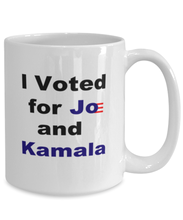 Load image into Gallery viewer, I voted for Joe and Kamala, white coffee mug for women or men 15 oz