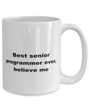 Load image into Gallery viewer, Best senior programmer ever, white coffee mug for women or men
