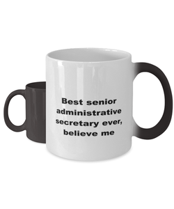 Best senior administrative secretary ever, white coffee mug for women or men