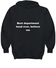 Load image into Gallery viewer, Best department head ever, believe me. Unsex Tee Black All sizes for men and women. Hoodie Black All sizes, men or wormen pullover printed both sides.