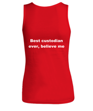 Load image into Gallery viewer, Best custodian ever, believe me Woman's tank top Red All sizes.