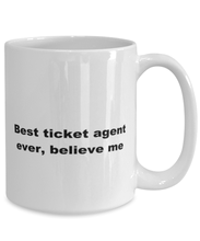 Load image into Gallery viewer, Best ticket agent ever, white coffee mug for women or men