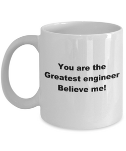 Greatest Engineer white coffee mug, fun novelty cup, gift for engineer or student.