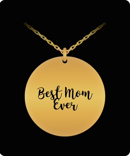 Best Mom Ever 18 Caret Gold Plated Necklace, a gift for any occasion.