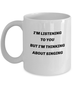 Funny mug for singer, singing, gift for singer, choir member, men and women.