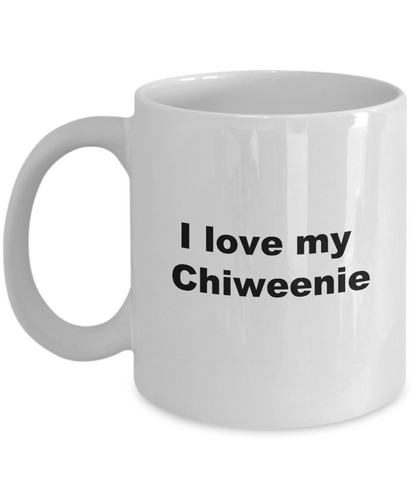 Chiweenie mug love coffee mug funny mom cup for women men husband wife 11oz or 15oz white ceramic.