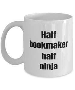 Bookmaker funny white coffee mug for women or men