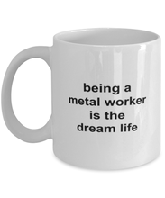 Load image into Gallery viewer, Metal worker funny coffee mug for women or men