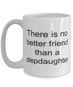 Stepdaughter funny white coffee mug for women or men