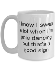 Load image into Gallery viewer, Pole dancer funny coffee mug for women or men