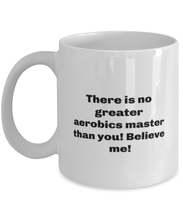 Load image into Gallery viewer, Greatest Aerobics master coffee mug cup for women or men