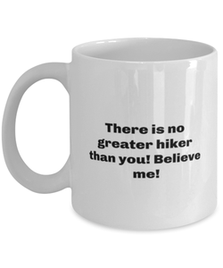 Greatest Hiker master coffee mug cup for women or men