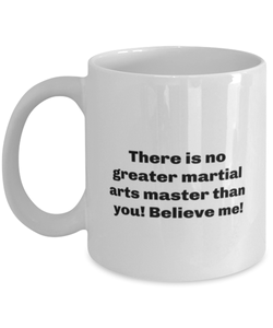 Greatest Martial arts master coffee mug cup for women or men