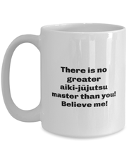 Load image into Gallery viewer, Greatest Aiki-j_jutsu master coffee mug cup for women or men