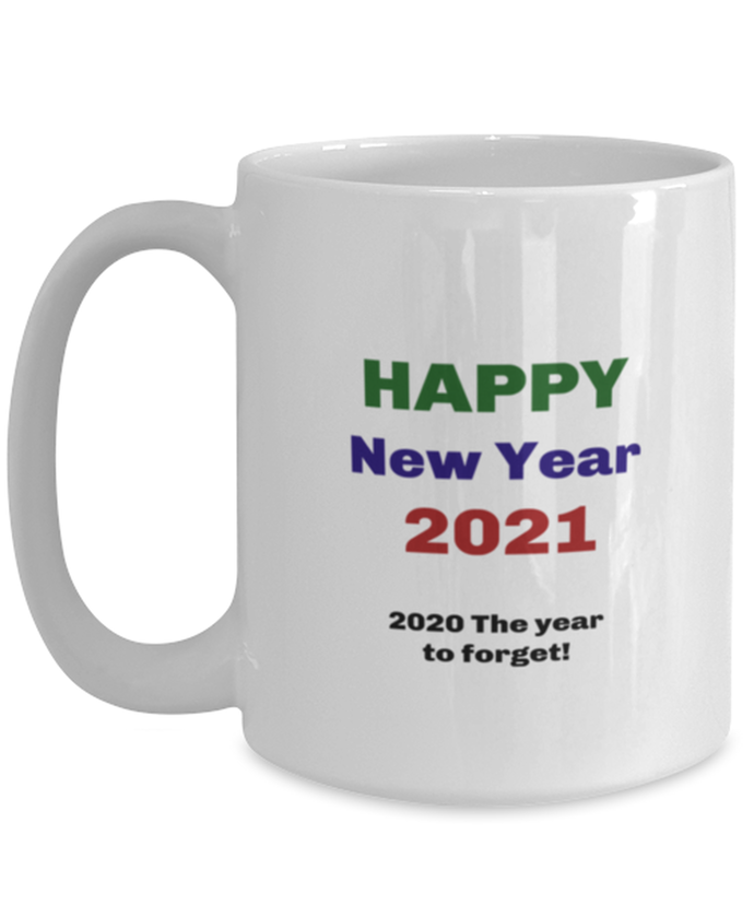 Happy New Year 2020 the year to forget coffee mug cup for women or men