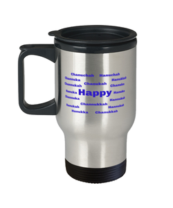 Happy Chanukah spill proof travel  mug cup for women or men 14 oz
