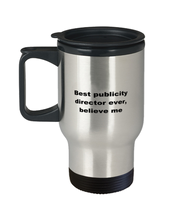 Load image into Gallery viewer, Best publicity director ever, insulated stainless steel travel mug 14oz for women or men