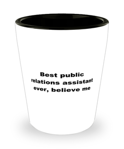 Best public relations assistant ever, white coffee mug for women or men
