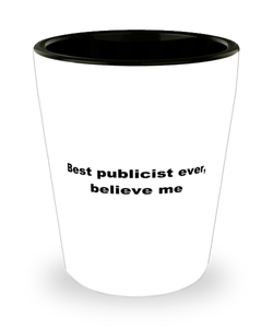 Best publicist ever, white coffee mug for women or men
