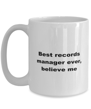 Load image into Gallery viewer, Best records manager ever, white coffee mug for women or men
