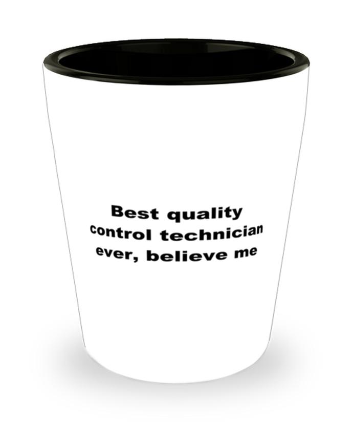 Best quality control technician ever, white coffee mug for women or men