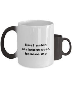 Best salon assistant ever, white coffee mug for women or men