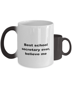 Best school secretary ever, white coffee mug for women or men