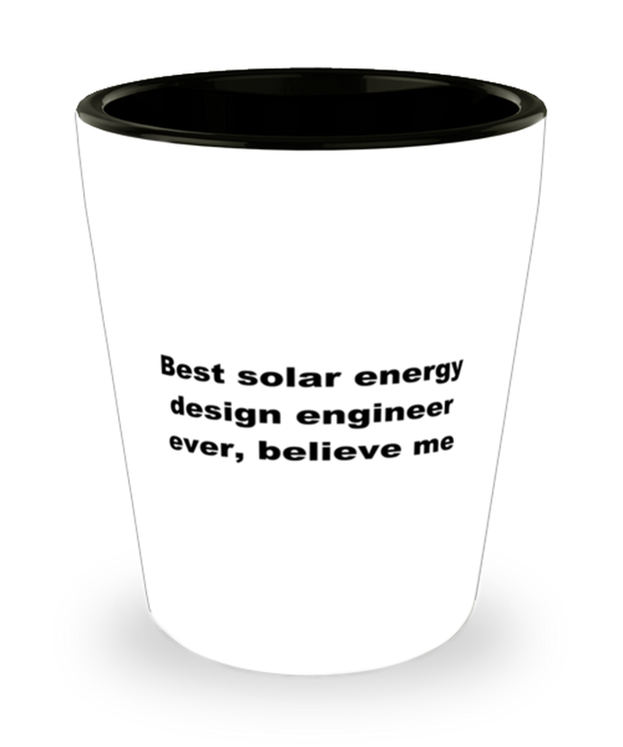 Best solar energy design engineer ever, white coffee mug for women or men