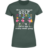 Funny Golf Friends Flamingo Quotes Sayings We Are Like A Really Small Gang Fabulous Cool Custom Graphic Design For Friends and Women