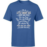 Funny Quotes Sayings I Am A Little Smart Ass Short and Stout I Shout Piss Me off Cuss Funny Gift Ideas for Her Girlfriend