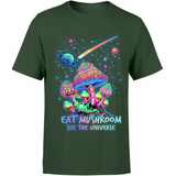 Funny Chill Eat Mushroom Quotes Sayings See The Universe Weed Custom Graphic Design Gift Ideas For Hippie men and Women