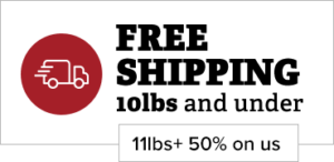Free Shipping 10lbs and Under, 11lbs+ 50% on us Call Out