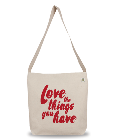 Love What You Have Eco Bag