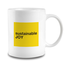 Sustainable Joy Mug