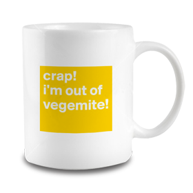 Out of Vegemite Mug