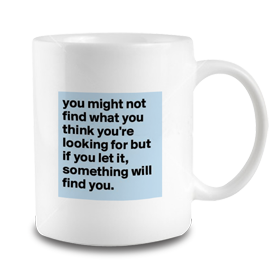You Might Not Find Mug
