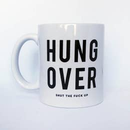 Hung Over Mug - Femme Wares Niagara Local Small Business