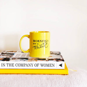 Mornings Are A Bitch Mug - Femme Wares Niagara Local Small Business