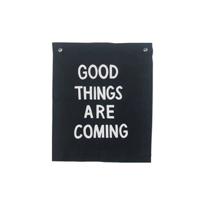 Good Things Are Coming Banner - Femme Wares Niagara Local Small Business