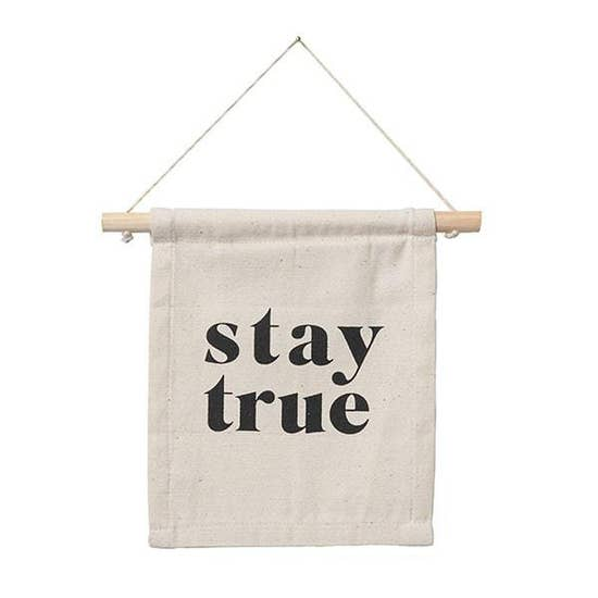 Stay True Hang Sign - Femme Wares Niagara Local Small Business