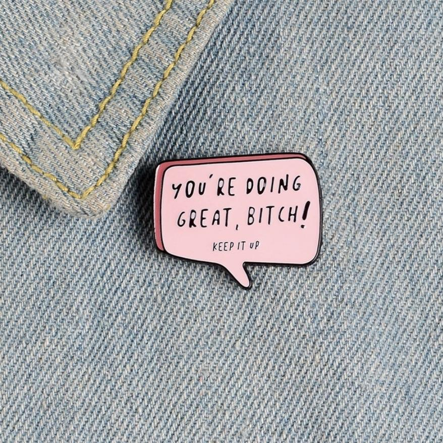 Doing Great Bitch Enamel Pin - Femme Wares Niagara Local Small Business