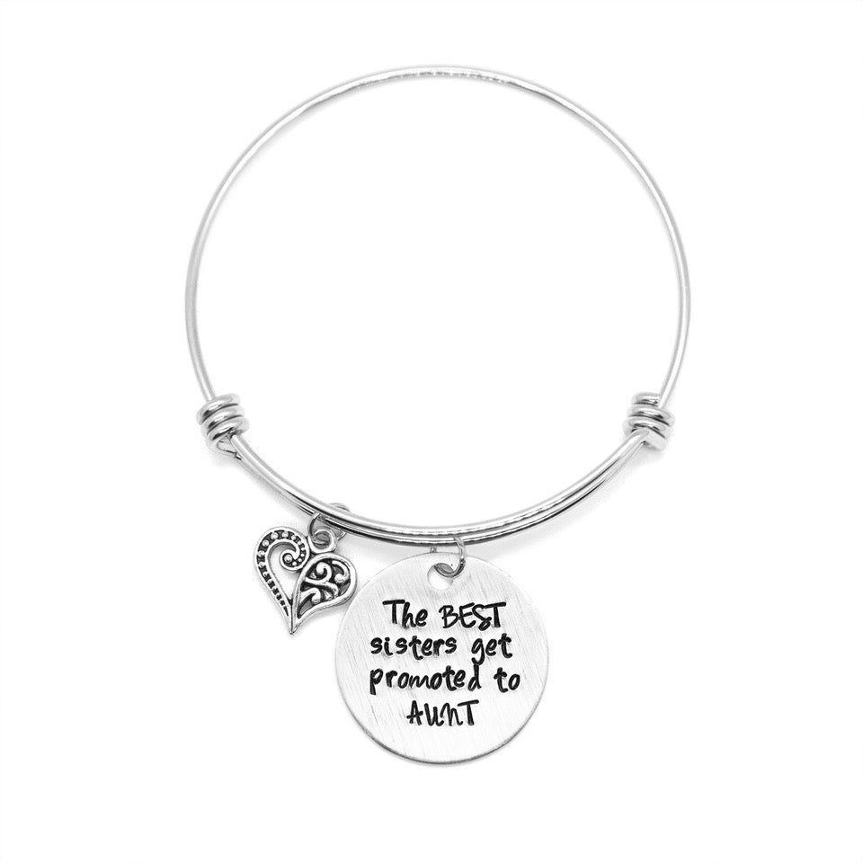 Best Sisters Get Promoted To Aunt - Hand-Stamped Bangle Bracelet - Femme Wares Niagara Local Small Business