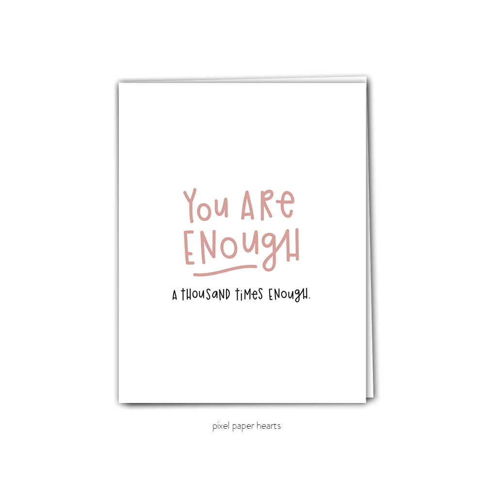 You Are Enough Greeting Card - Femme Wares Niagara Local Small Business