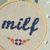 "Milf Embroidery Art 4"" hoop - Femme Wares Niagara Local Small Business"